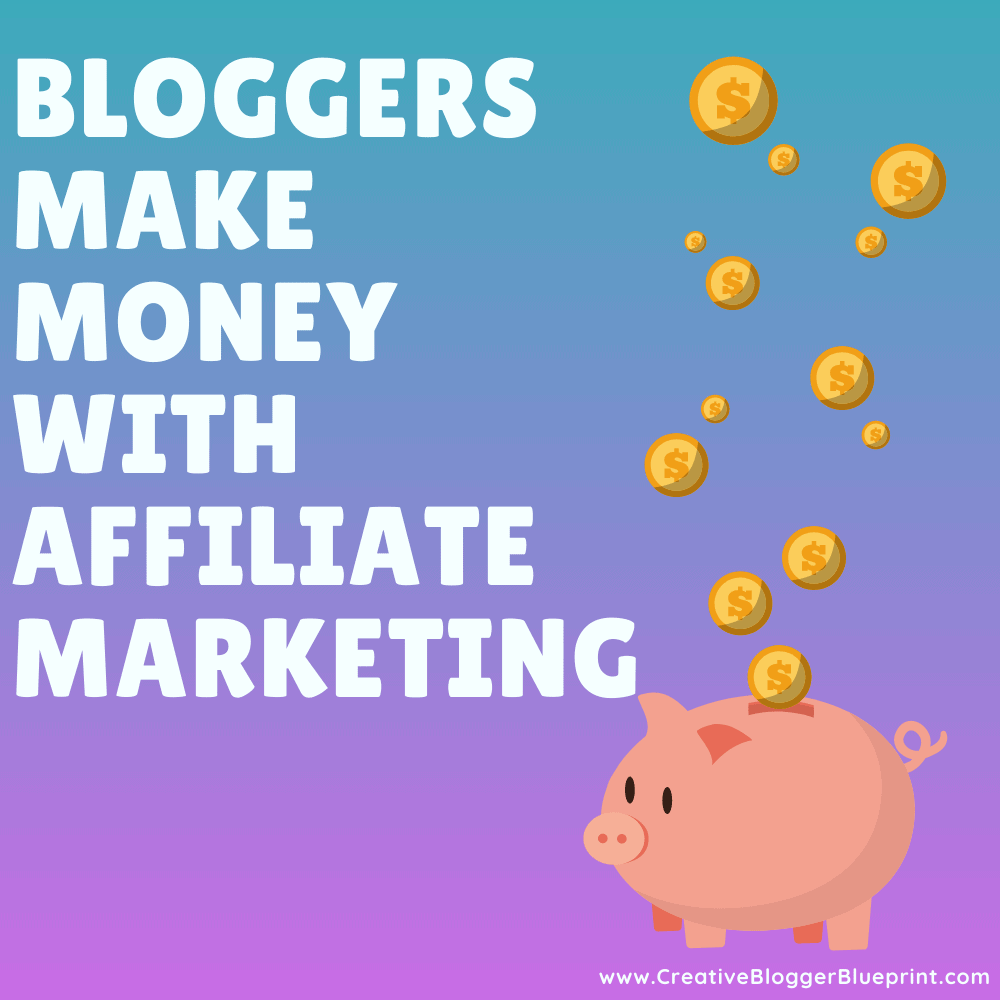 Graphic Bloggers make money with affiliate marketing piggybank with coins