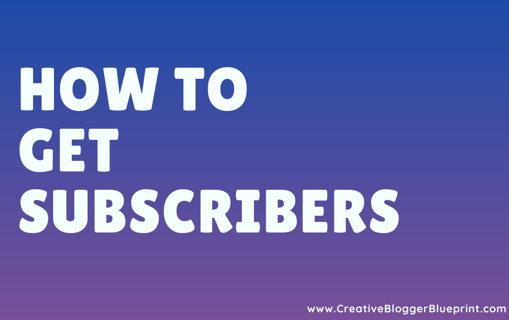 how to get subscribers graphic
