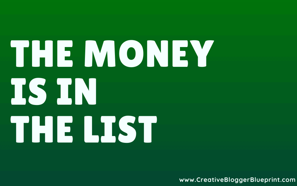 The Money Is In The List Graphic